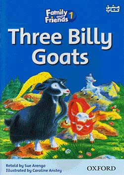 جنگل Family and Friends Readers 1 Three Billy Goats