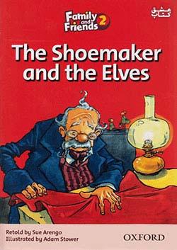 جنگل Family and Friends Readers 2 The Shoemaker and the Elves