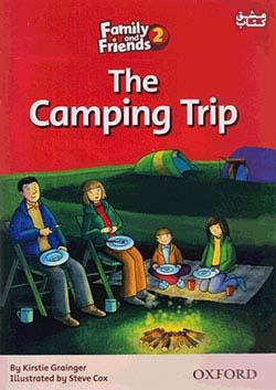جنگل Family and Friends Readers 2 The Camping Trip